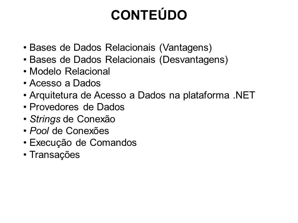 CONTEÚDO Bases de Dados Relacionais (Vantagens)