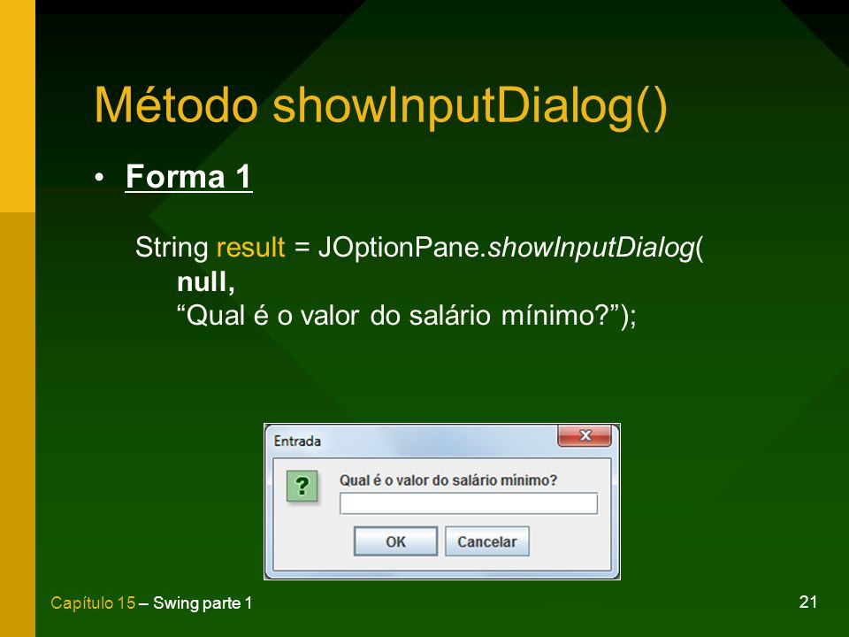 Método showInputDialog()