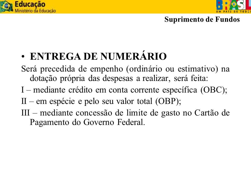 Suprimento de Fundos ENTREGA DE NUMERÁRIO.