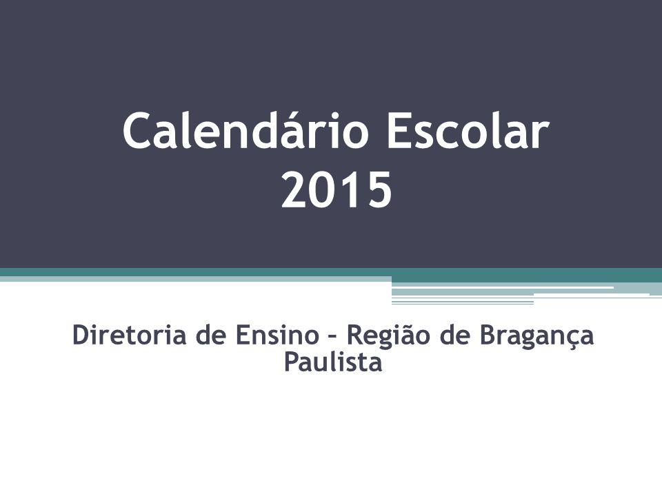 Diretoria de Ensino – Região de Bragança Paulista Abril 2014