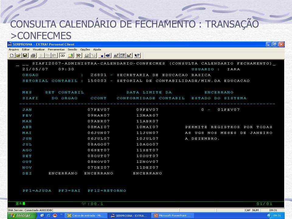 CONSULTA CALENDÁRIO DE FECHAMENTO : TRANSAÇÃO