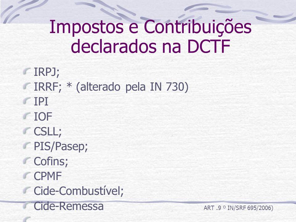 Impostos e Contribuições declarados na DCTF