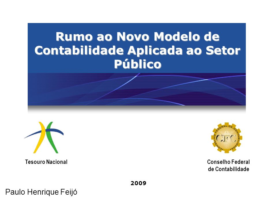 Rumo ao Novo Modelo de Contabilidade Aplicada ao Setor Público