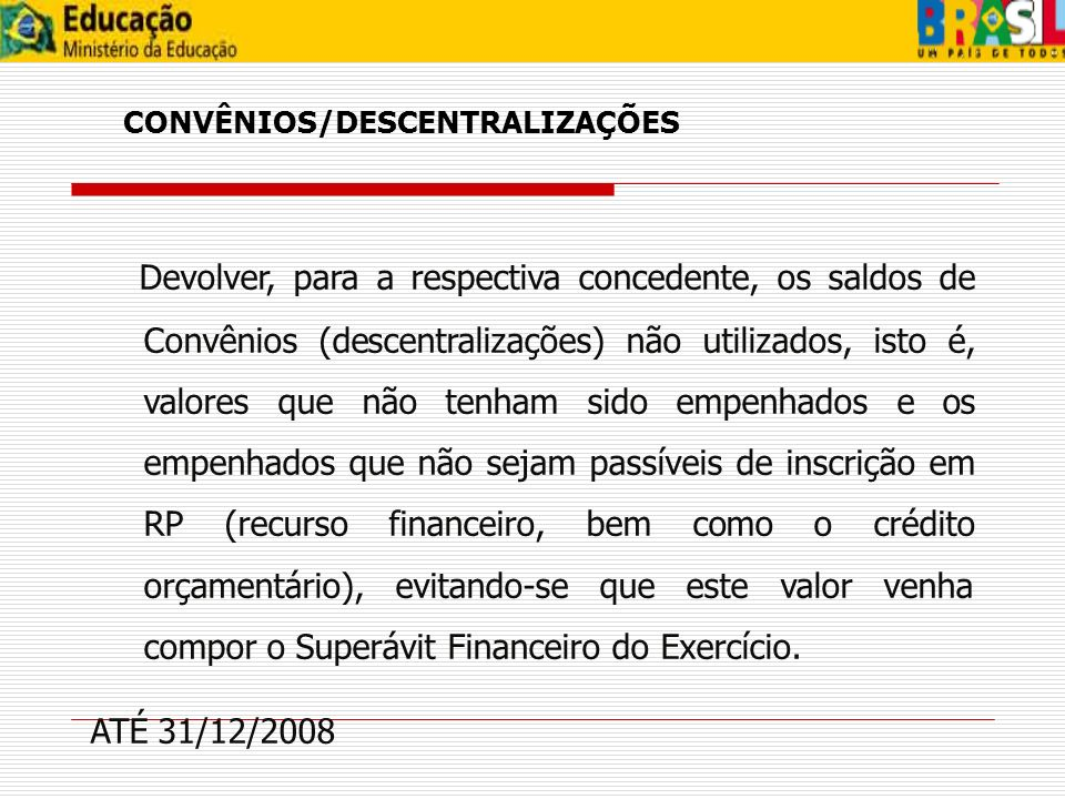 CONVÊNIOS/DESCENTRALIZAÇÕES