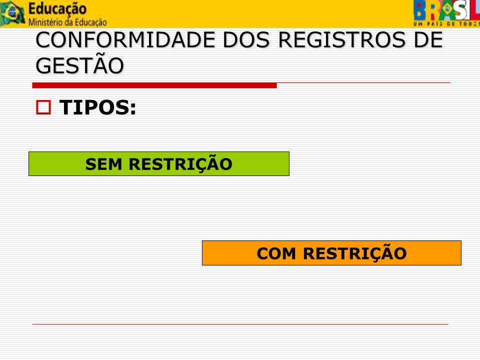 CONFORMIDADE DOS REGISTROS DE GESTÃO