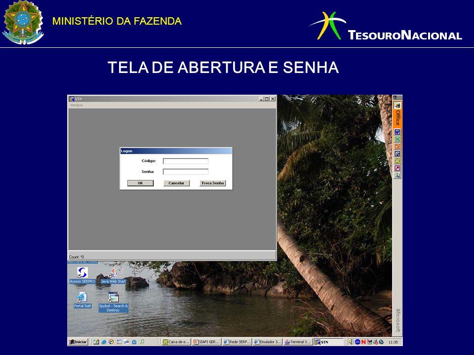 TELA DE ABERTURA E SENHA