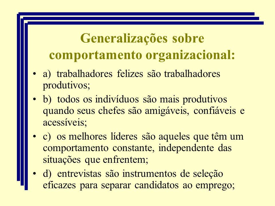 Generalizações sobre comportamento organizacional: