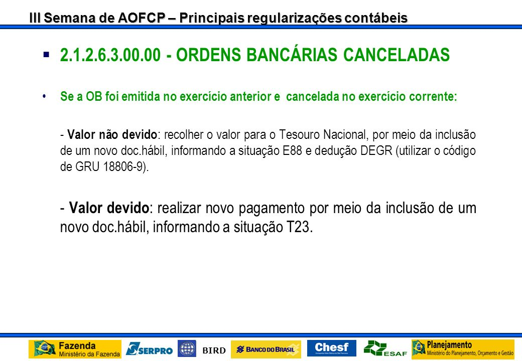 2.1.2.6.3.00.00 - ORDENS BANCÁRIAS CANCELADAS