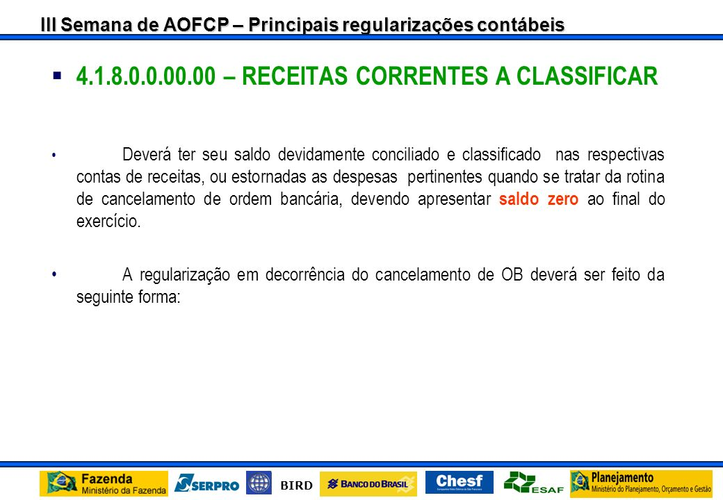 4.1.8.0.0.00.00 – RECEITAS CORRENTES A CLASSIFICAR