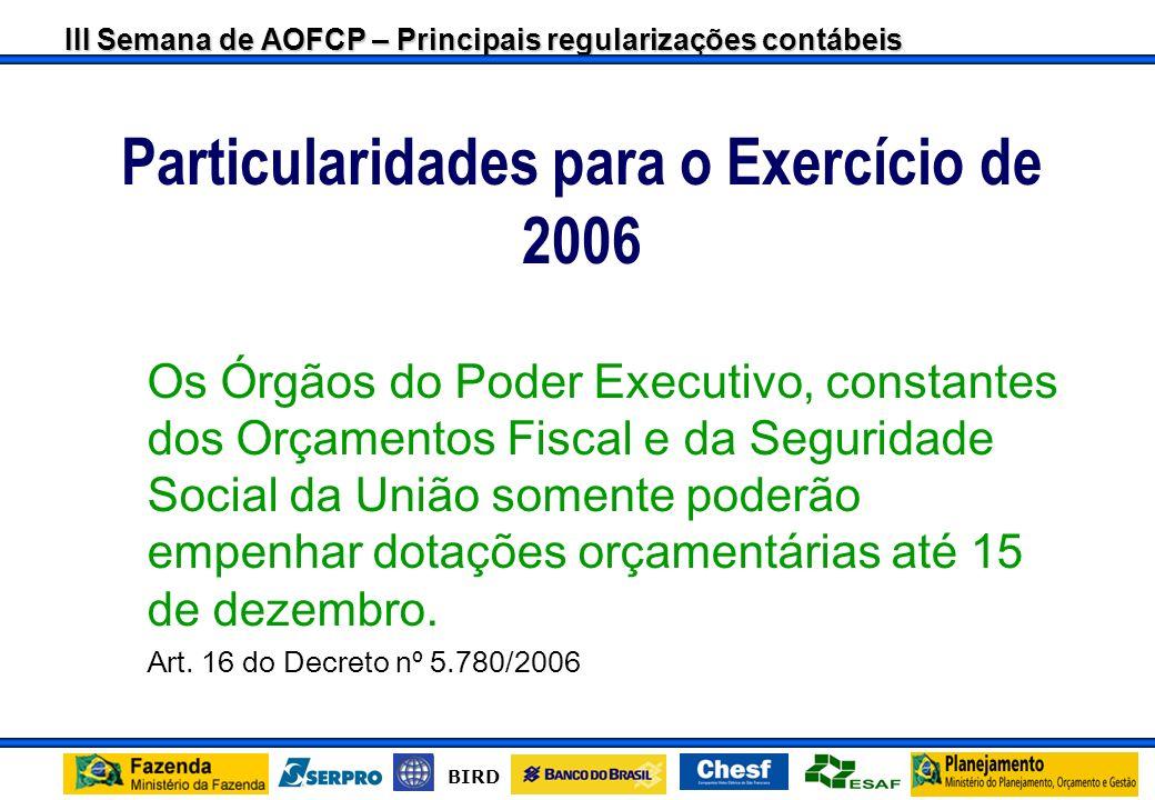 Particularidades para o Exercício de 2006