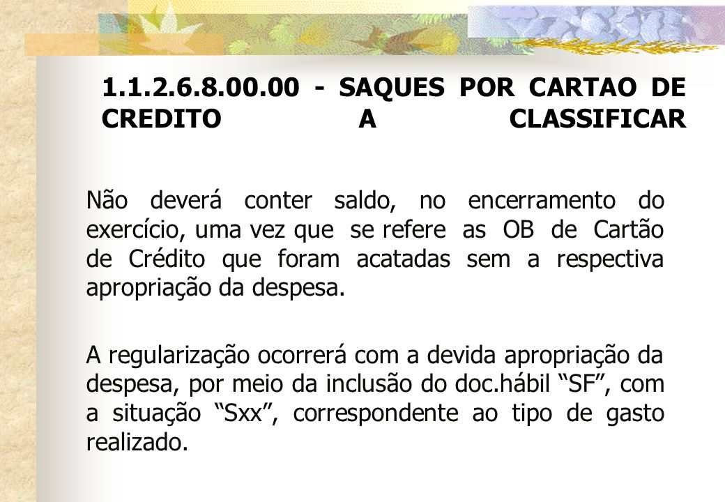 SAQUES POR CARTAO DE CREDITO A CLASSIFICAR