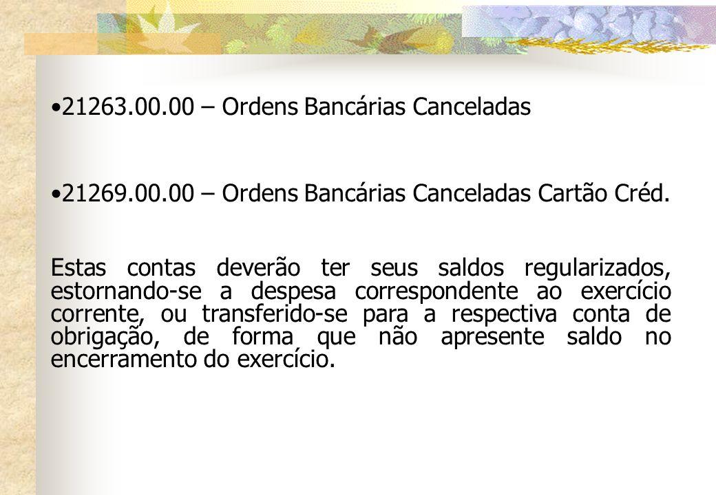 21263.00.00 – Ordens Bancárias Canceladas