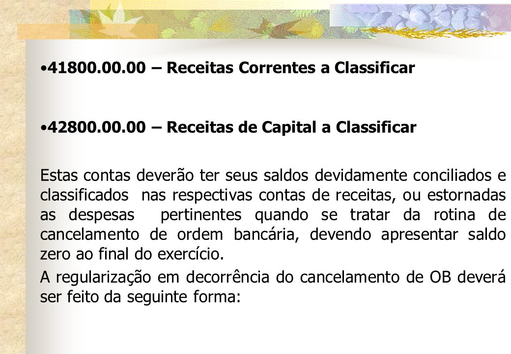 – Receitas Correntes a Classificar