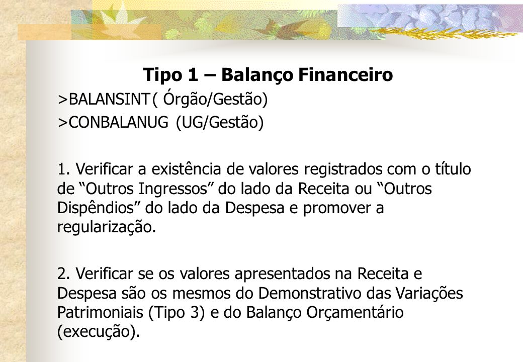 Tipo 1 – Balanço Financeiro