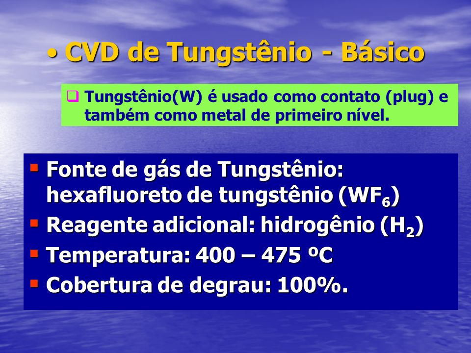 CVD de Tungstênio - Básico