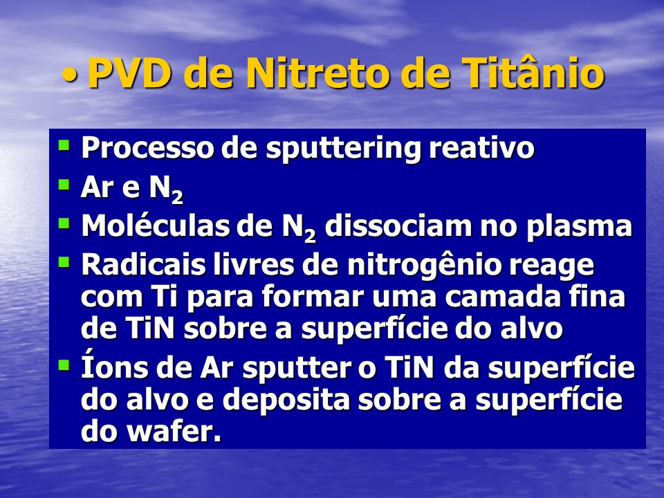 PVD de Nitreto de Titânio