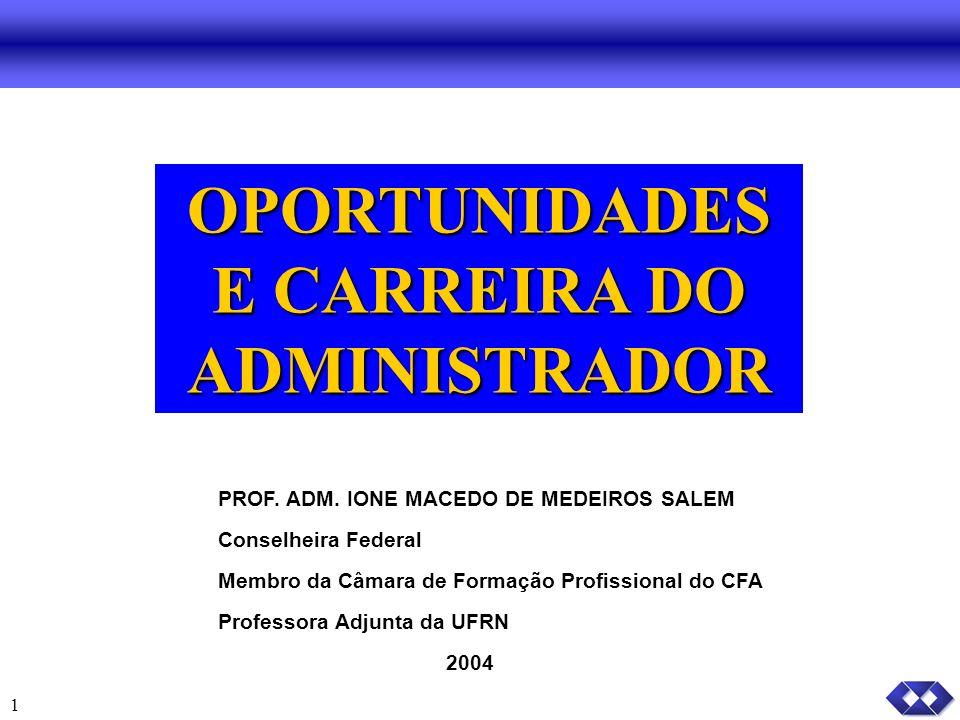 OPORTUNIDADES E CARREIRA DO ADMINISTRADOR