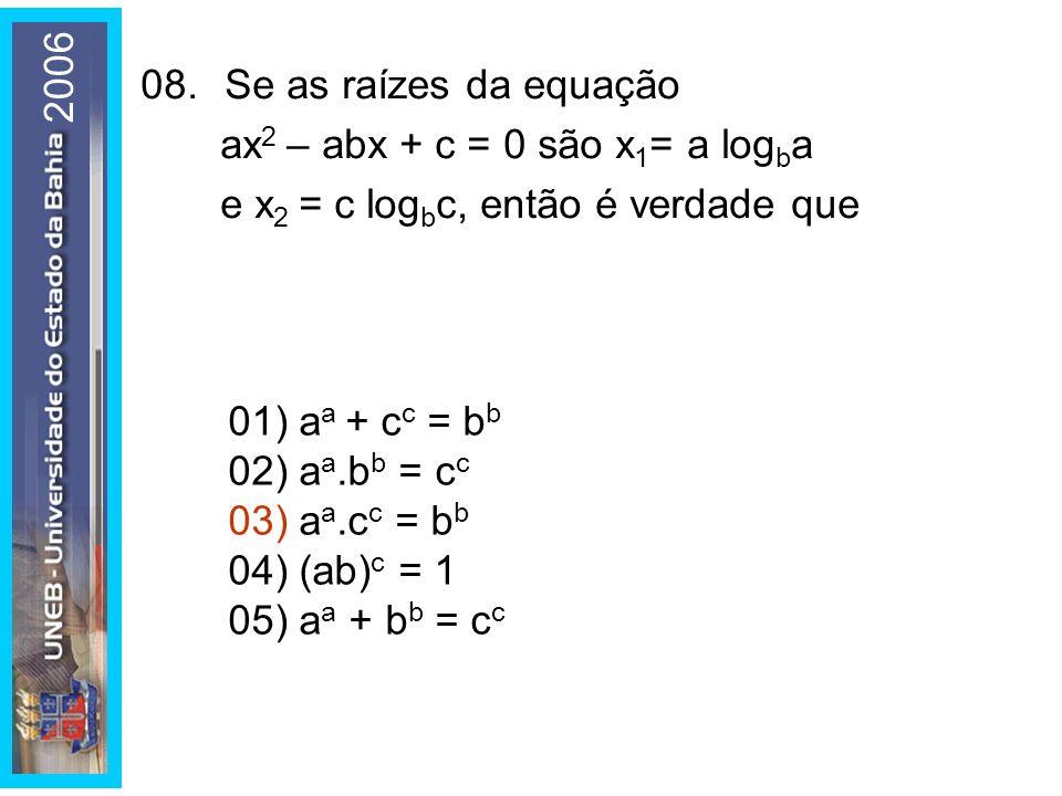 2006 01) aa + cc = bb. 02) aa.bb = cc. 03) aa.cc = bb. 04) (ab)c = 1. 05) aa + bb = cc.