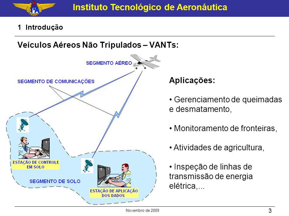 Veículos Aéreos Não Tripulados – VANTs: