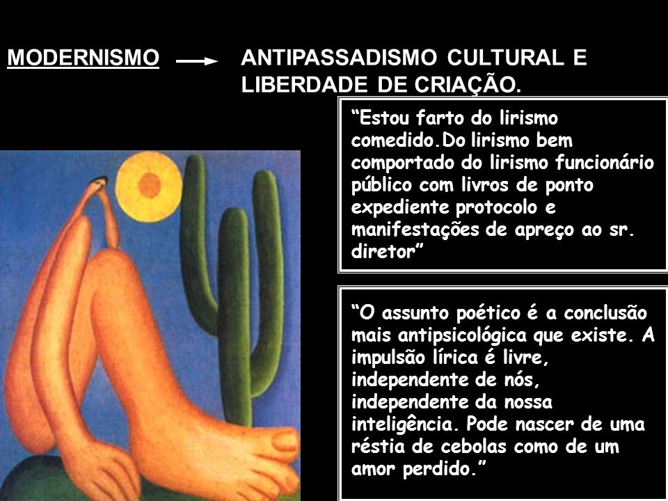 ANTIPASSADISMO CULTURAL E LIBERDADE DE CRIAÇÃO.