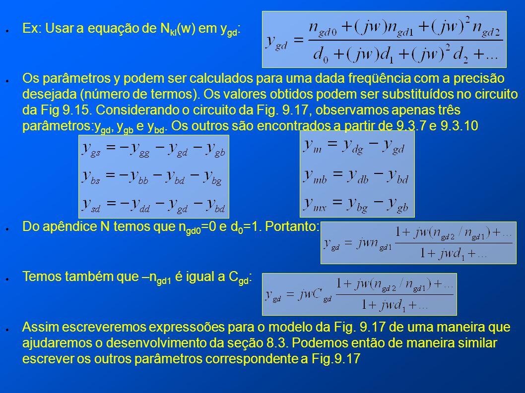 Ex: Usar a equação de Nkl(w) em ygd: