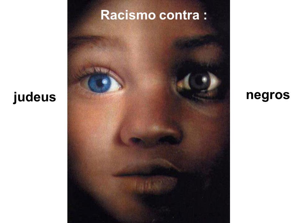 Racismo contra : negros judeus