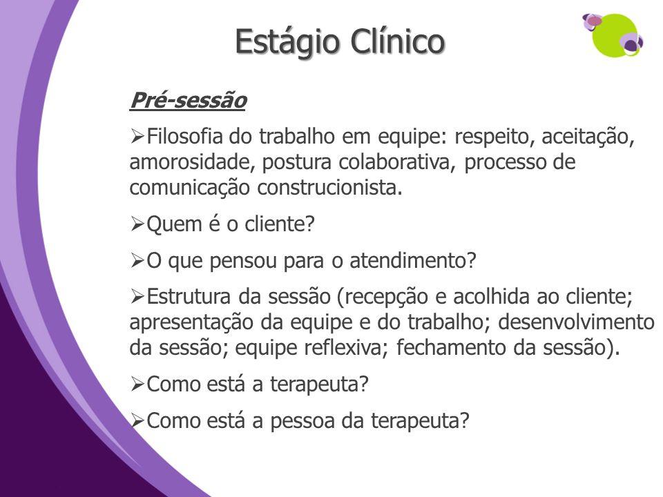 Estágio Clínico Pré-sessão