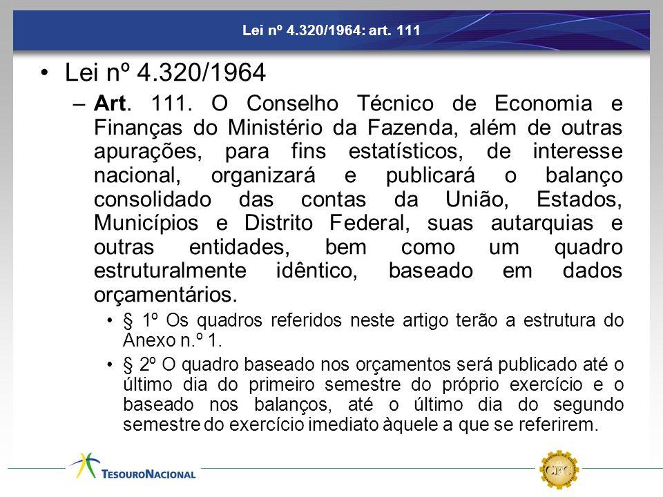 Lei nº 4.320/1964: art. 111 Lei nº 4.320/1964.