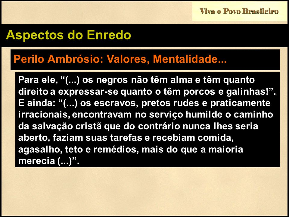 Perilo Ambrósio: Valores, Mentalidade...