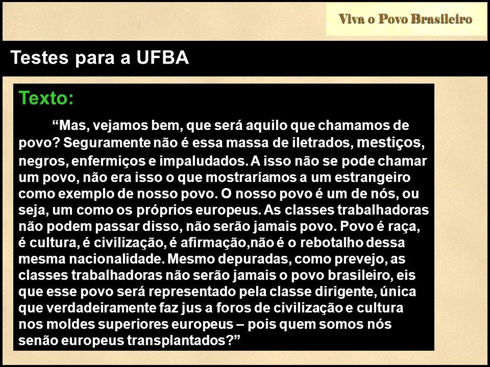 Testes para a UFBA Texto: