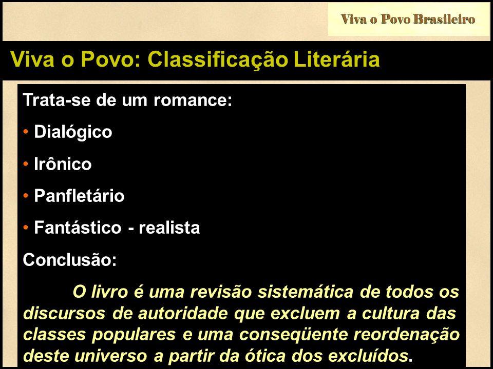 Viva o Povo: Classificação Literária