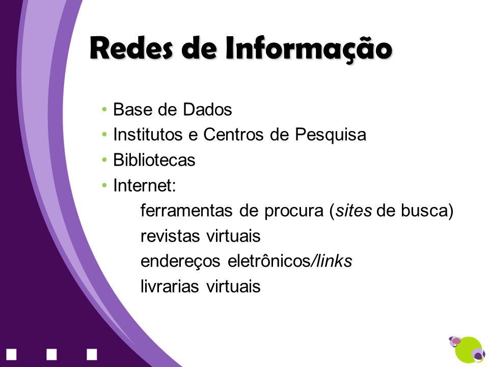 Redes de Informação Base de Dados Institutos e Centros de Pesquisa
