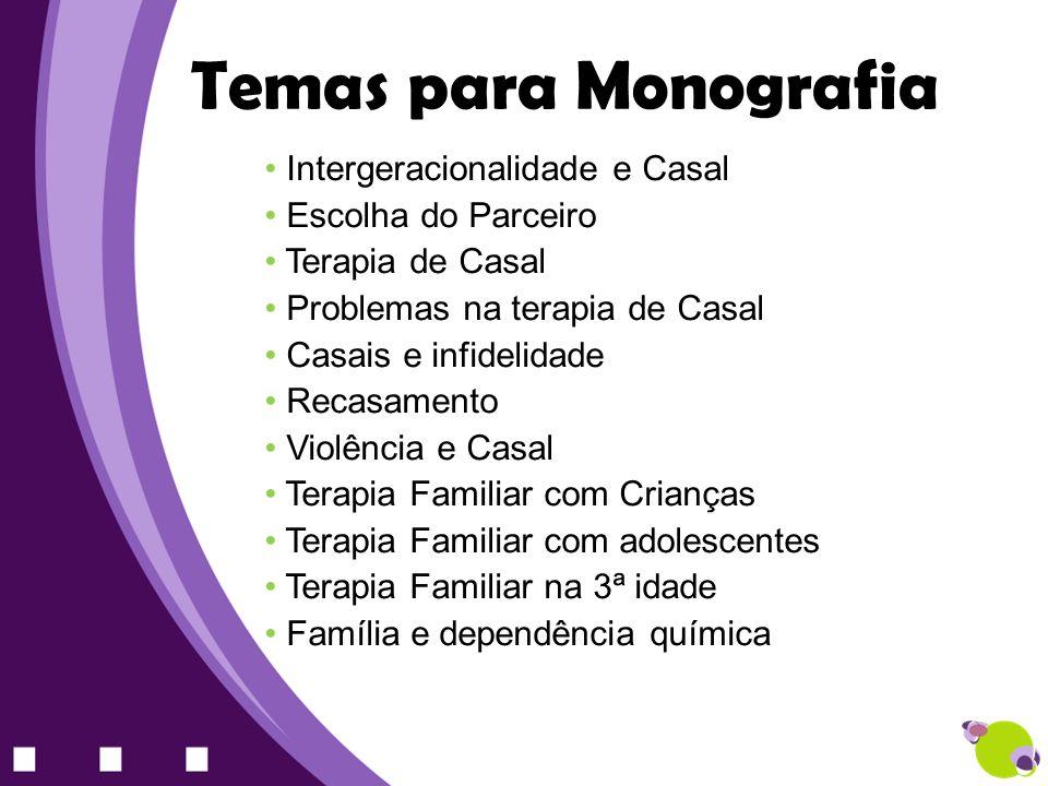 Temas para Monografia Intergeracionalidade e Casal Escolha do Parceiro