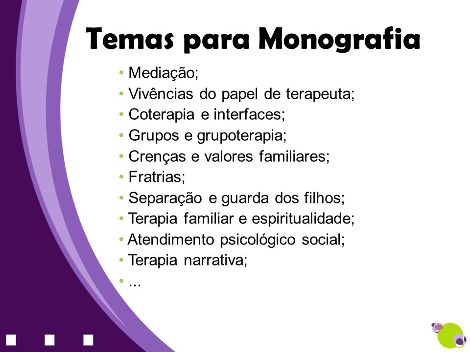 Temas para Monografia Mediação; Vivências do papel de terapeuta;