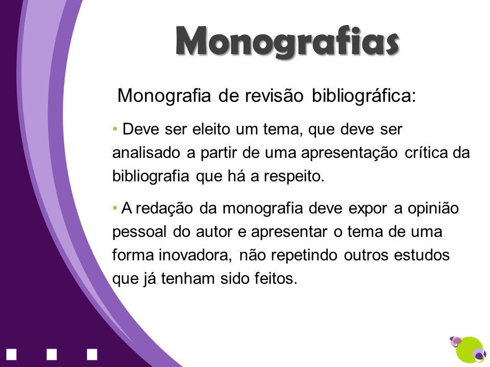 Monografias Monografia de revisão bibliográfica: