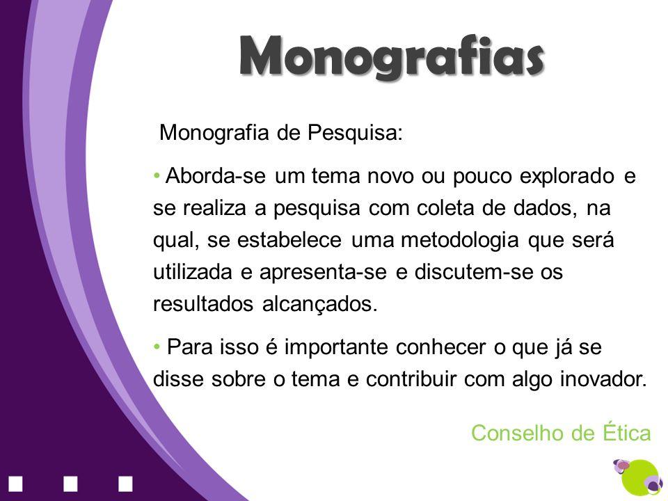 Monografias Monografia de Pesquisa: