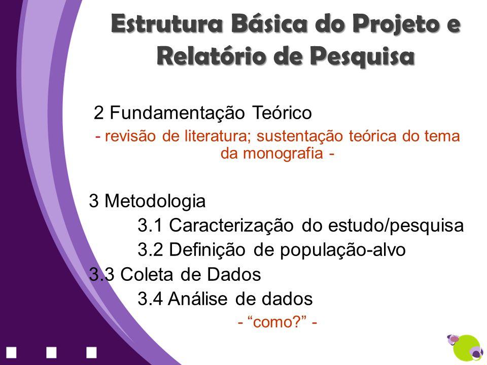 Estrutura Básica do Projeto e Relatório de Pesquisa