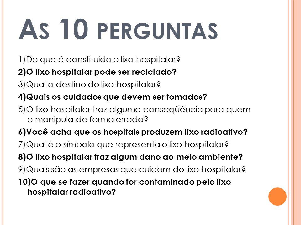As 10 perguntas