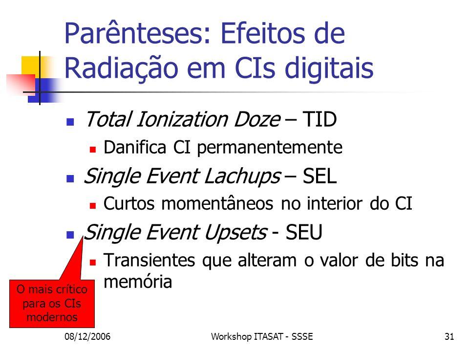 Parênteses: Efeitos de Radiação em CIs digitais