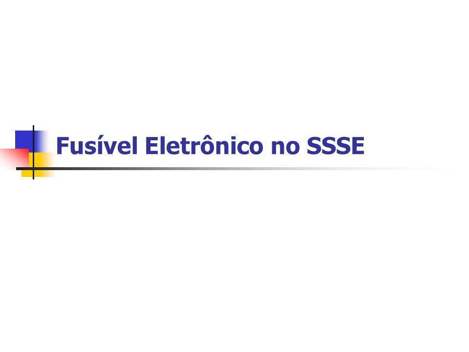 Fusível Eletrônico no SSSE