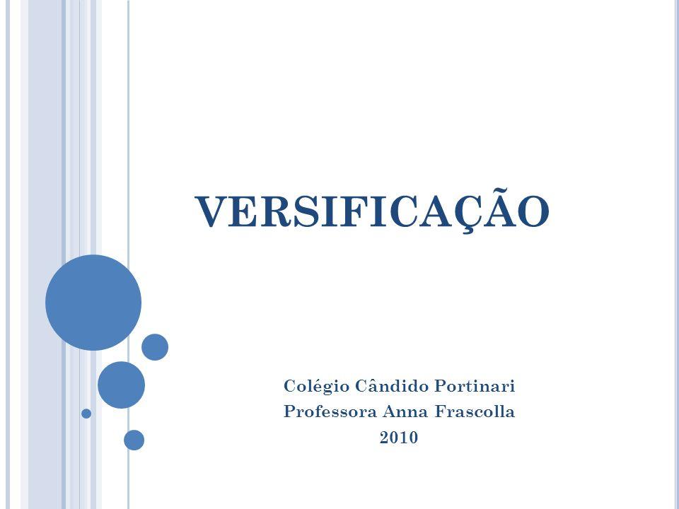 Colégio Cândido Portinari Professora Anna Frascolla 2010