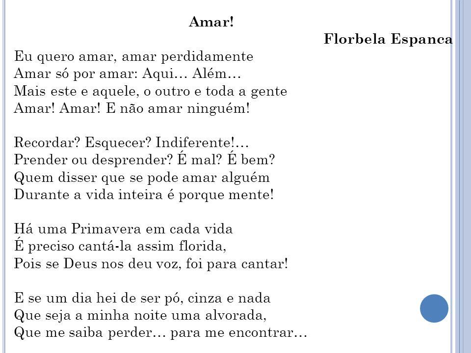 Amar! Florbela Espanca.
