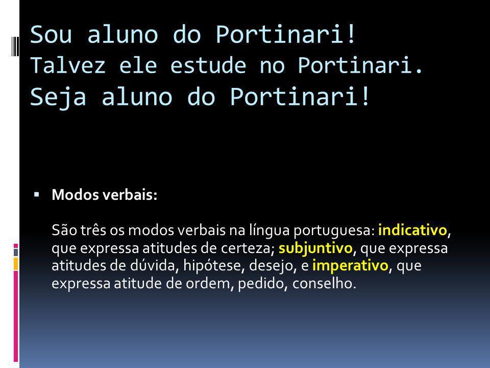 Sou aluno do Portinari. Talvez ele estude no Portinari