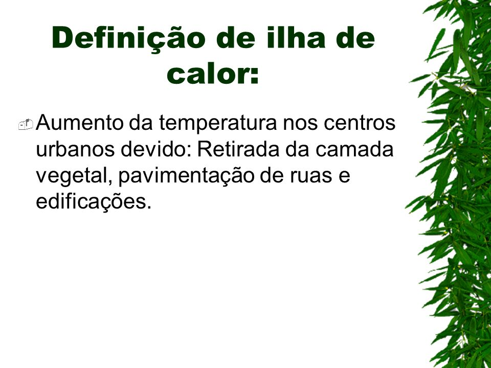 Definição de ilha de calor: