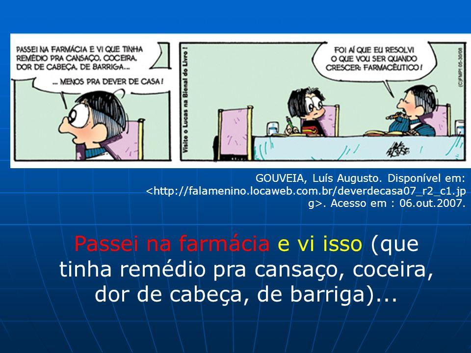 GOUVEIA, Luís Augusto. Disponível em: <http://falamenino. locaweb