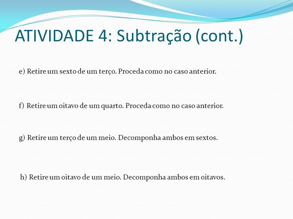 ATIVIDADE 4: Subtração (cont.)