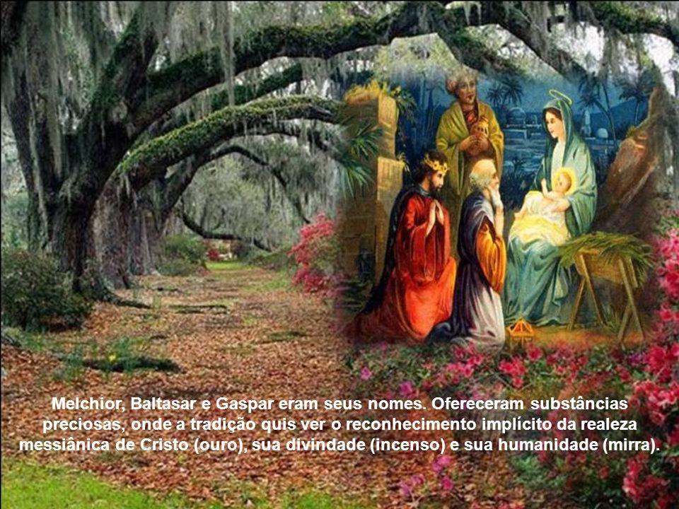 Melchior, Baltasar e Gaspar eram seus nomes