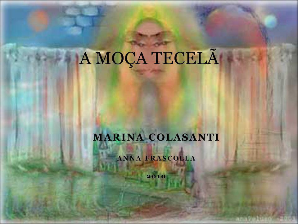 Marina Colasanti Anna Frascolla 2010