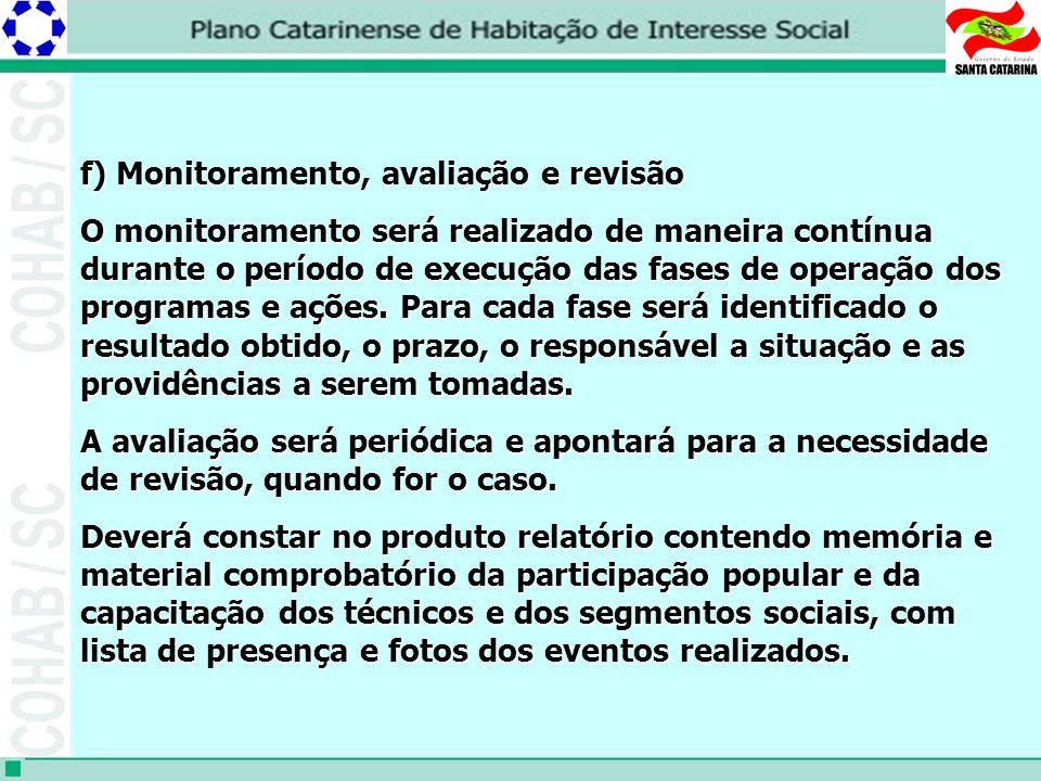 f) Monitoramento, avaliação e revisão