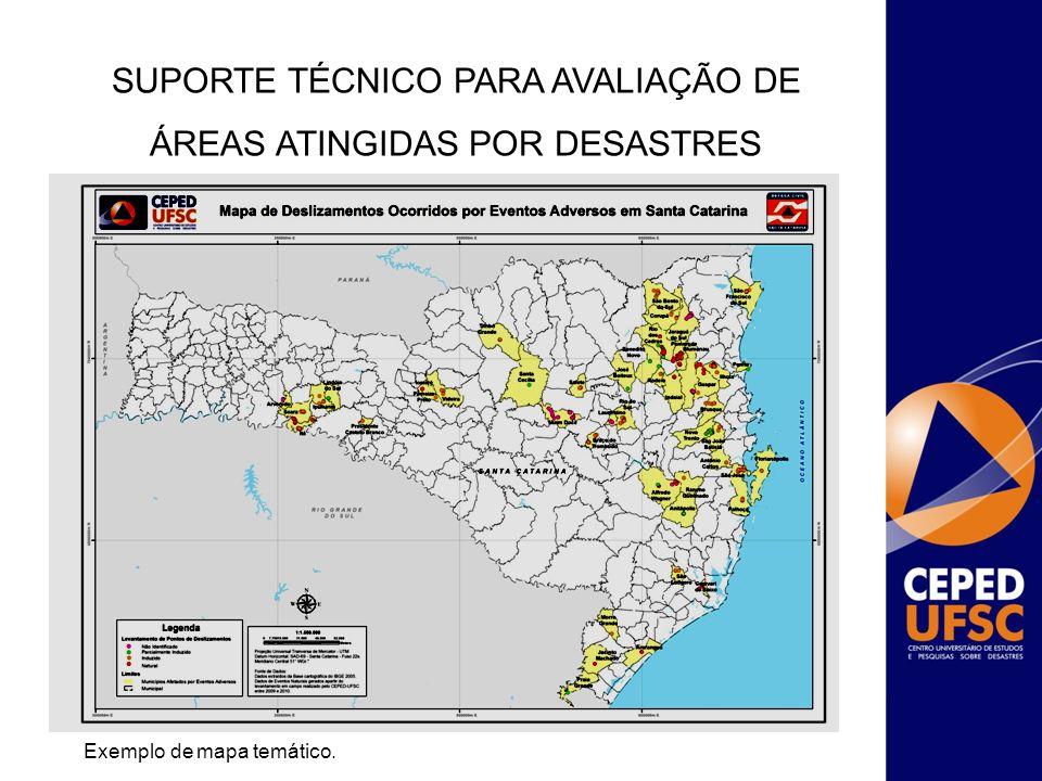 SUPORTE TÉCNICO PARA AVALIAÇÃO DE ÁREAS ATINGIDAS POR DESASTRES
